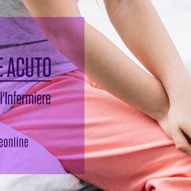 InfermiereOnLine-Dolore-Acuto-paziente-Ruolo-Infermiere-ECM-FAD